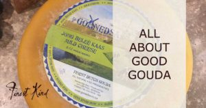 An example of a good gouda cheese made in South Africa