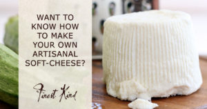 Finest-Kind_Blog-event-june-culinary-studio-soft-cheese-demo-jan-19